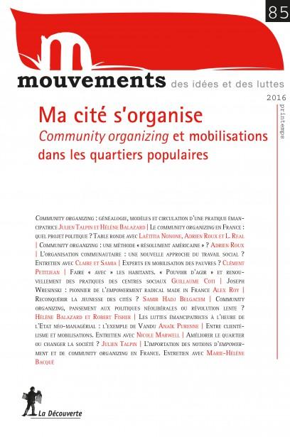 Ma cité s'organise. Community organizing et mobilisations dans les quartiers populaires - Revue Mouvements numéro 85