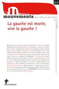 La gauche est morte, vive la gauche ! - Revue Mouvements numéro 89