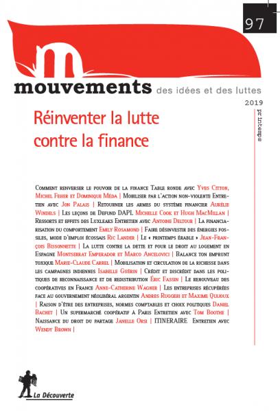 Réinventer la lutte contre la finance - Revue Mouvements numéro 97