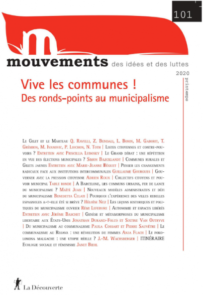 La révolution commence-t-elle par le local? Expérimentations communales et dilemmes stratégiques - Revue Mouvements numéro 101